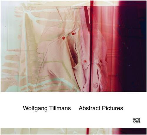 Wolfgang tillmans abstract pictures (paperback)
