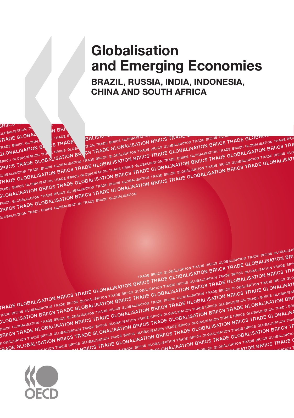 Globalisation and emerging economies ; Brazil, Russia, India, Indonesia, China and South Africa