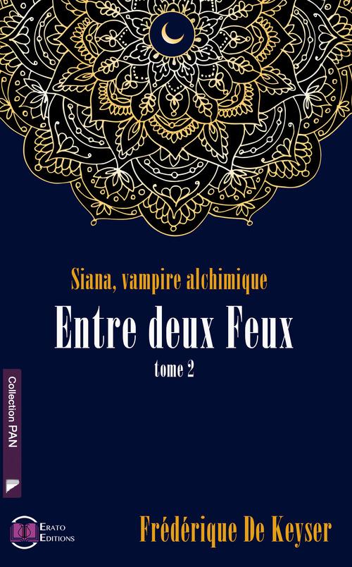 Siana, Vampire Alchimique - Entre deux feux