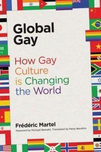 Frederic martel global gay /anglais