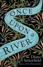 Vente EBooks : Once Upon a River  - Diane Setterfield