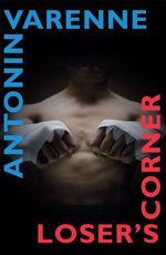 Vente Livre Numérique : Loser's Corner  - Antonin Varenne