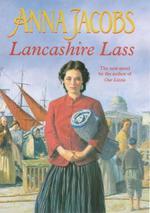 Lancashire Lass  - Anna Jacobs