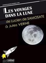 Vente EBooks : Les voyages dans la lune  - Jules Verne - EDGAR ALLAN POE - Cyrano de Bergerac - Francis Godwin - Lucien DE SAMOSATE