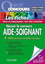 Vente Livre Numérique : Objectif Concours - Réussir le concours Aide-Soignant  - Alain Vidal - Gérard Guilhemat - Grégory Viateau - Chrystelle Ménard