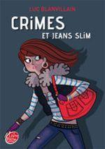 Vente EBooks : Crimes et jeans slim  - Luc Blanvillain