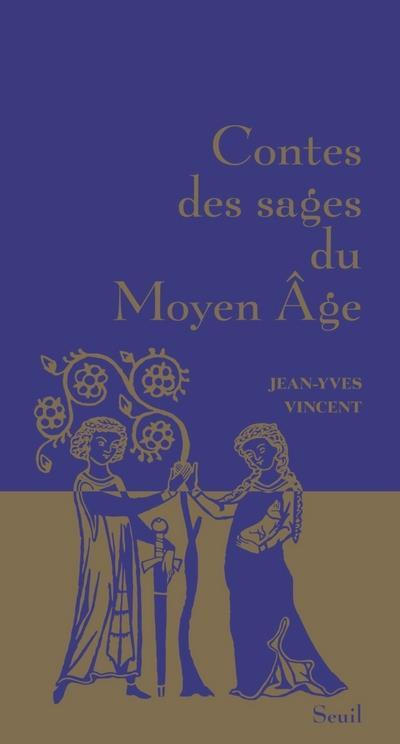 Contes des sages du moyen âge