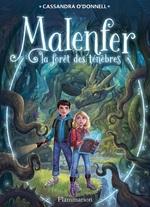 Vente Livre Numérique : Malenfer - Terres de magie (Tome 1) - La forêt des ténèbres  - Cassandra O'Donnell