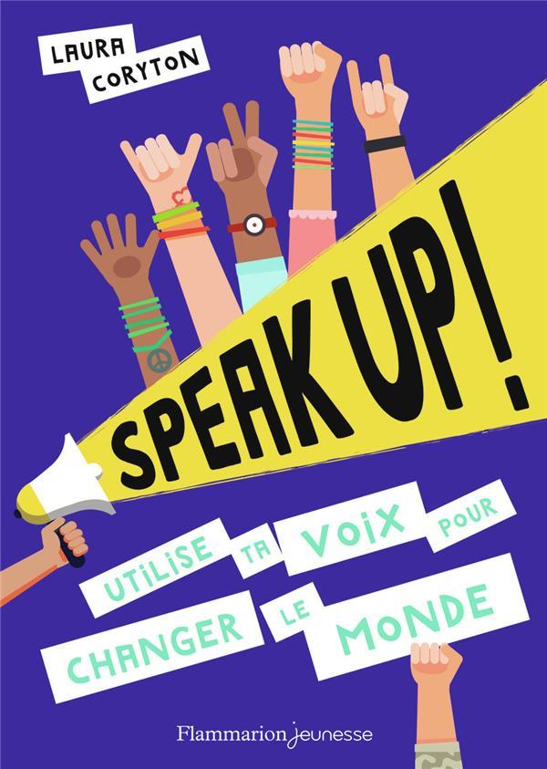 SPEAK UP ! - UTILISE TA VOIX POUR CHANGER LE MONDE