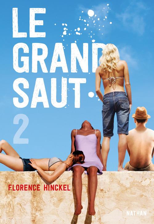 Vente EBooks : Le grand saut T.2  - Florence HINCKEL