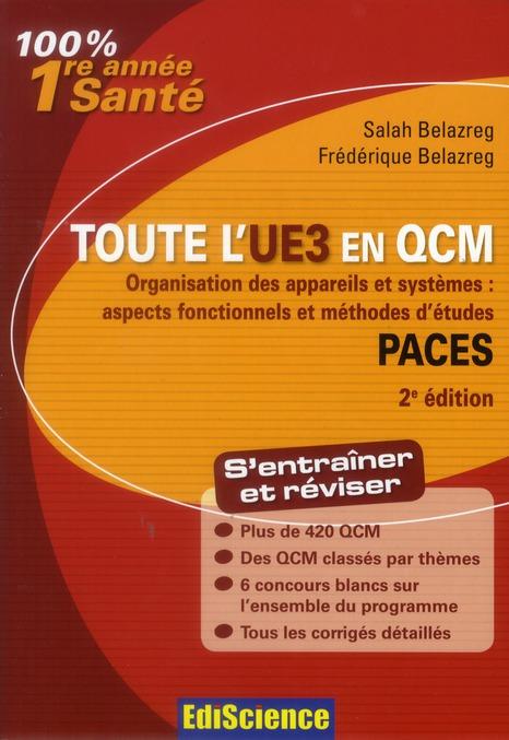 Organisation des appareils et systèmes ; PACES ; toute l'UE3 en QCM (2e édition)