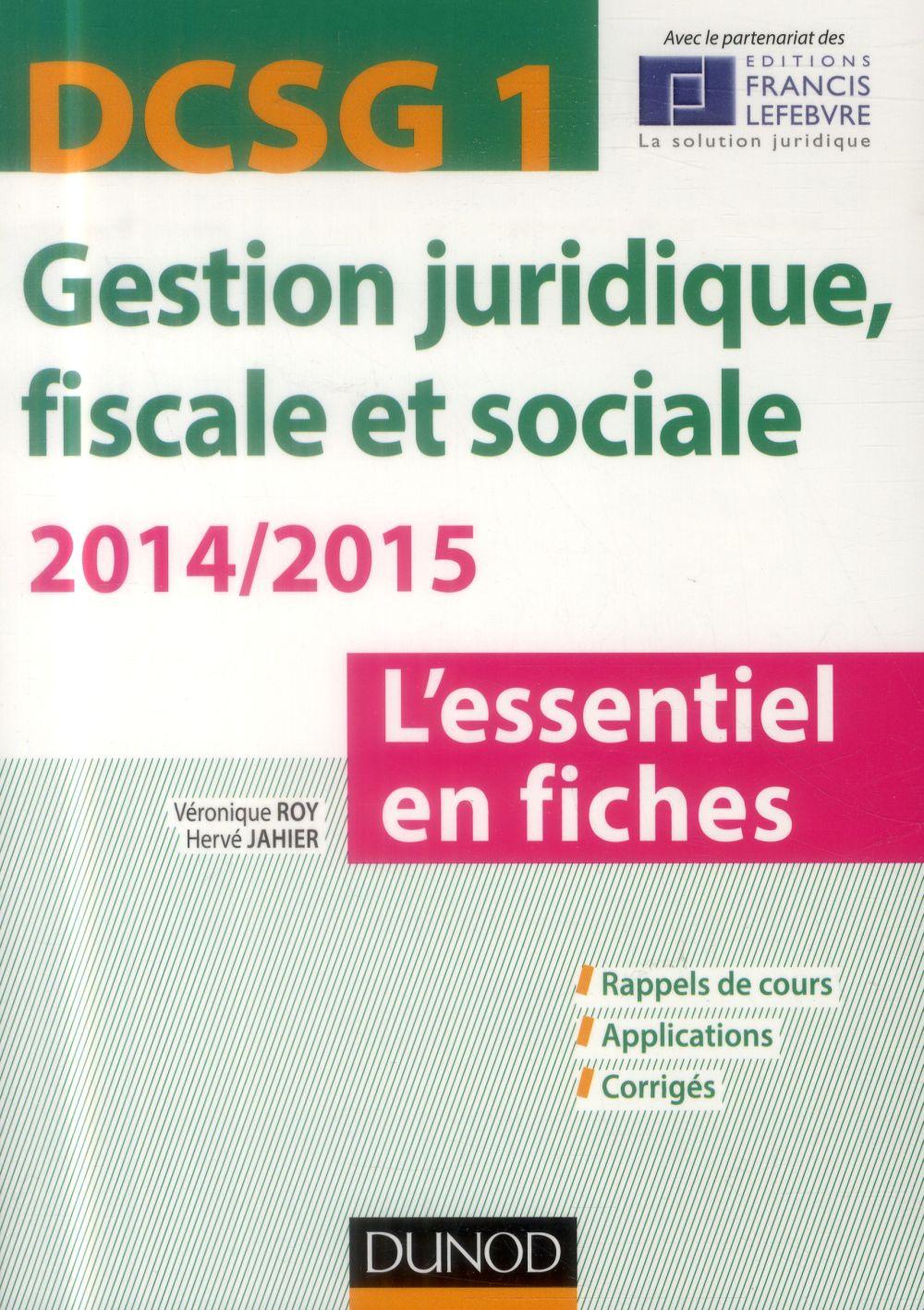 Dscg 1 ; Gestion Juridique, Fiscale Et Sociale ; L'Essentiel En Fiches (4e Edition)