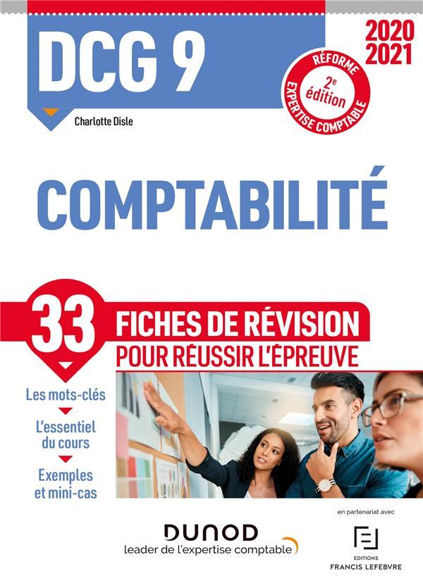 DCG 9 ; comptabilité ; 33 fiches de révision pour réussir l'épreuve (édition 2020/2021)