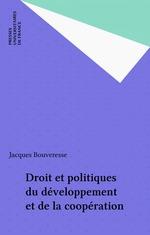 Vente EBooks : Droit et politiques du développement et de la coopération  - Jacques BOUVERESSE