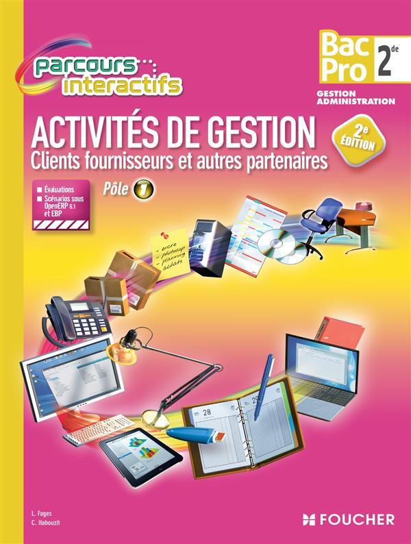 Parcours interactifs ; activité de gestion ; clients, fournisseurs et autres partenaires ; 2nde ; bac pro