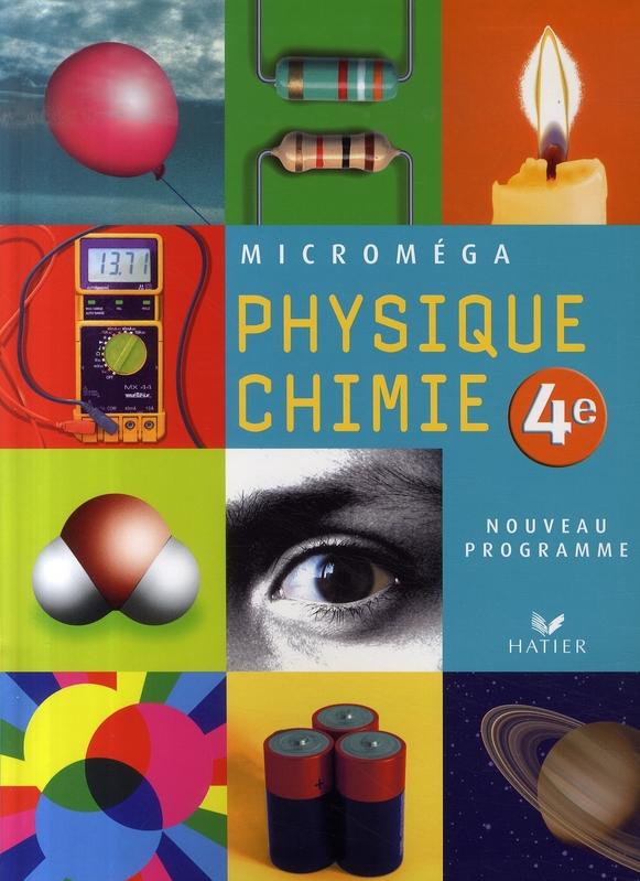 Micromega Physique-Chimie 4e Ed 2007 - Manuel De L'Eleve
