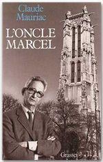 temps immobile t.10 ; l'oncle Marcel