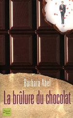 Vente EBooks : La brûlure du chocolat  - Barbara Abel