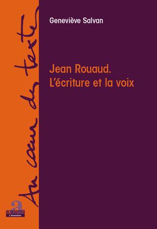 Jean Rouaud ; l'écriture et la voix