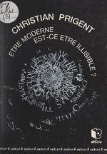 Vente EBooks : Être moderne, est-ce être illisible ?  - Christian Prigent