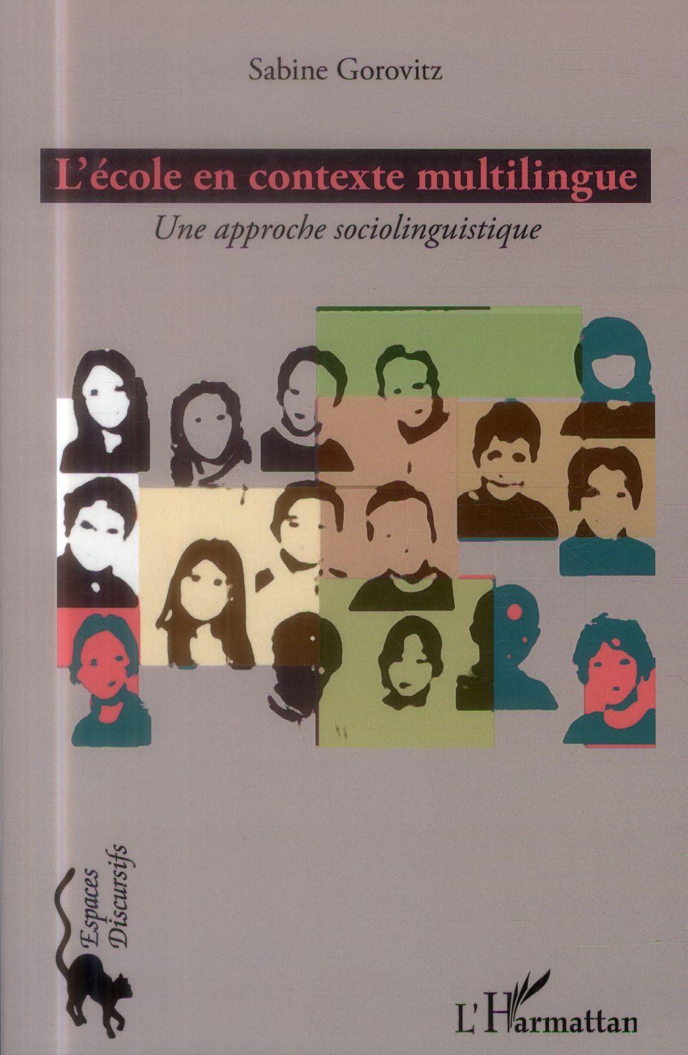 L'école en contexte multilingue ; une approche sociolinguistique