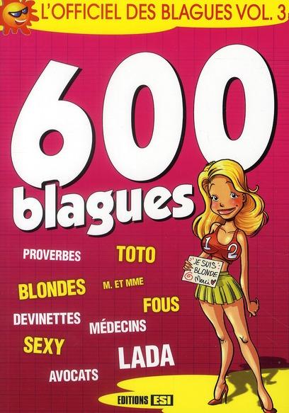 Officiel des blagues t.3 ; 600 blagues