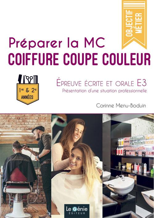 préparer la MC coiffure coupe couleur ; épreuve écrite et orale E3 ; 1er/2e années
