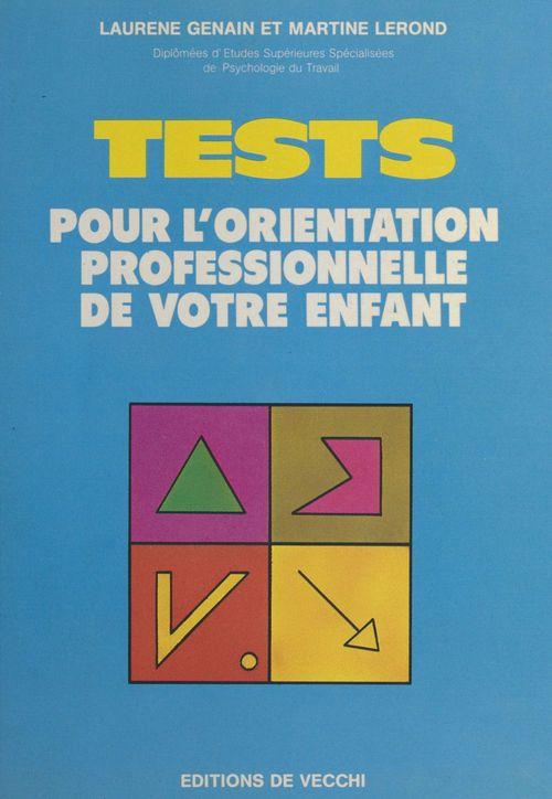 Tests pour l'orientation professionnelle de votre enfant