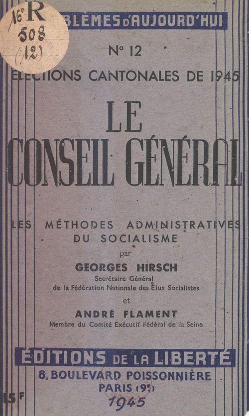 Le Conseil Général : élections cantonales de 1945