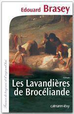 Vente EBooks : Les Lavandières de Brocéliande  - Édouard Brasey