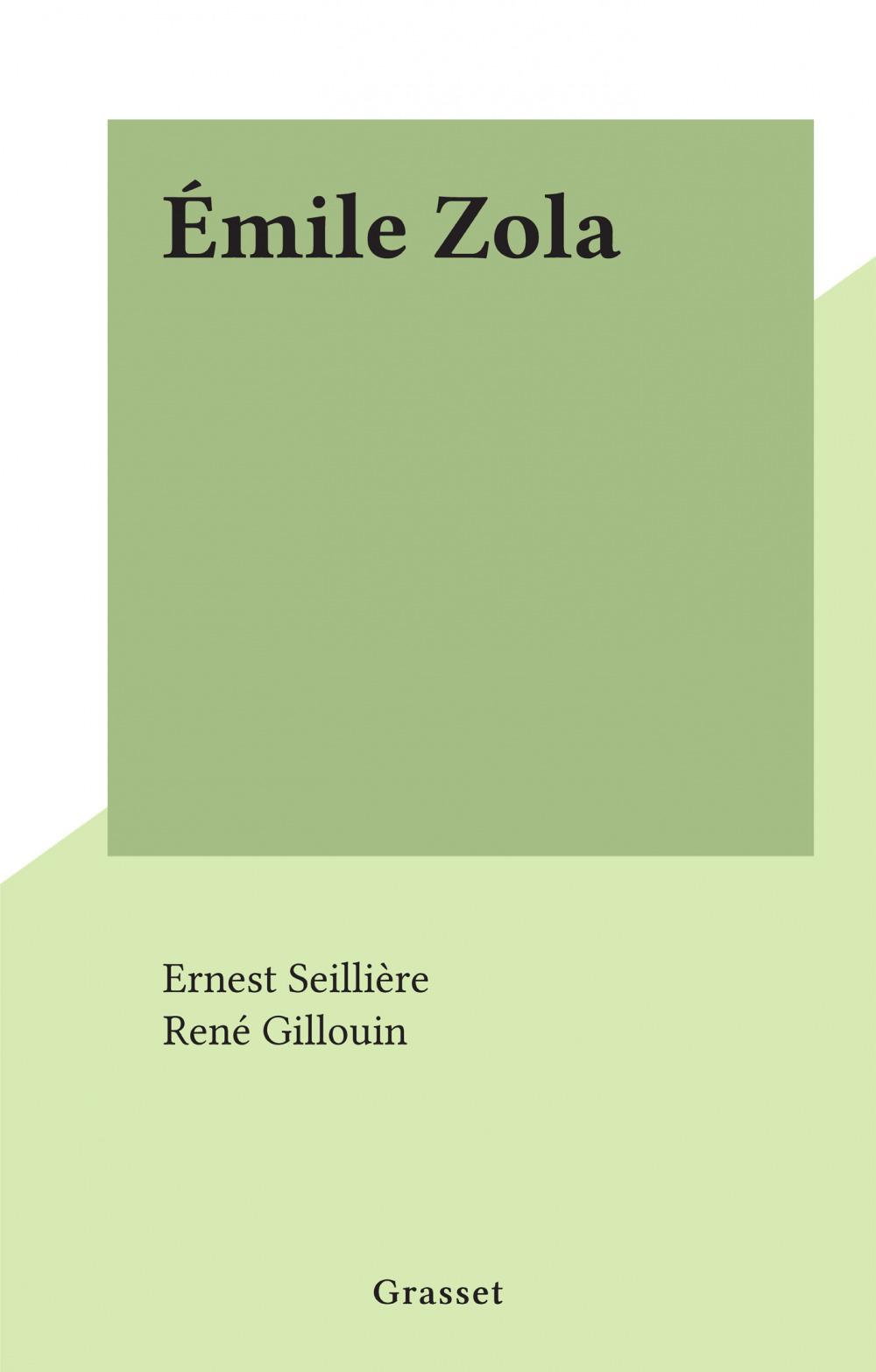 Émile Zola  - Ernest Seilliere