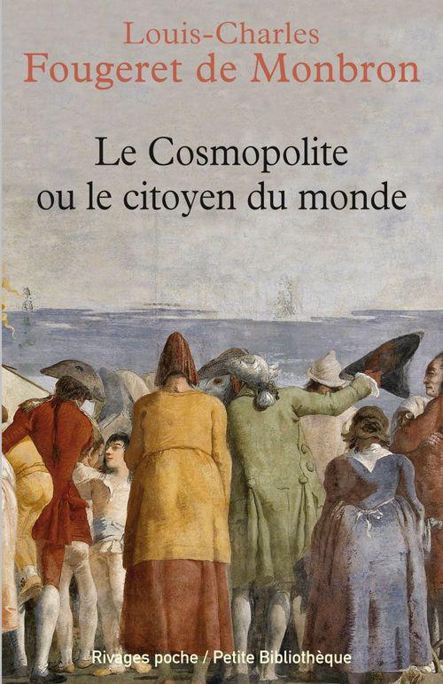 Le Cosmopolite  - Louis-Charles Fougeret De Monbron