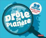 Couverture de Drole De Planete - 99 Cartes Pour Voir Le Monde Autrement