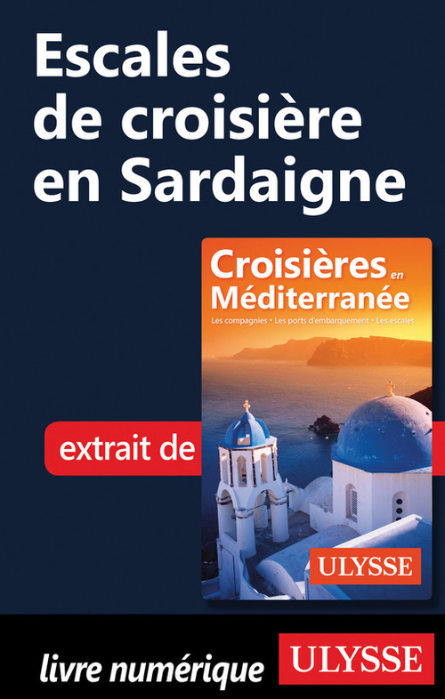 escales de croisière en Sardaigne