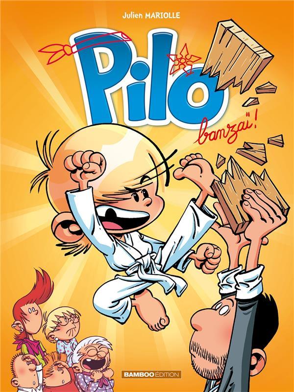 PILO - TOME 03 - BANZAI