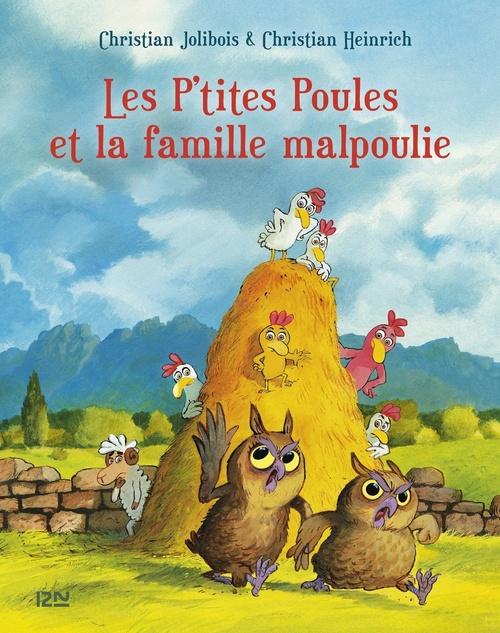 Les P'tites Poules T.16 ; les P'tites Poules et la famille malpoulie