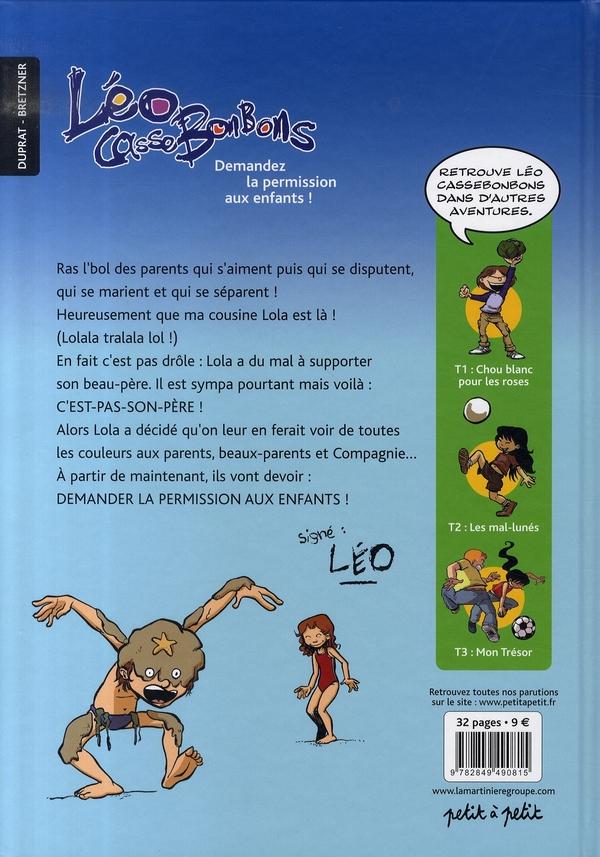 Léo cassebonbons t.4 ; demandez la permission aux enfants