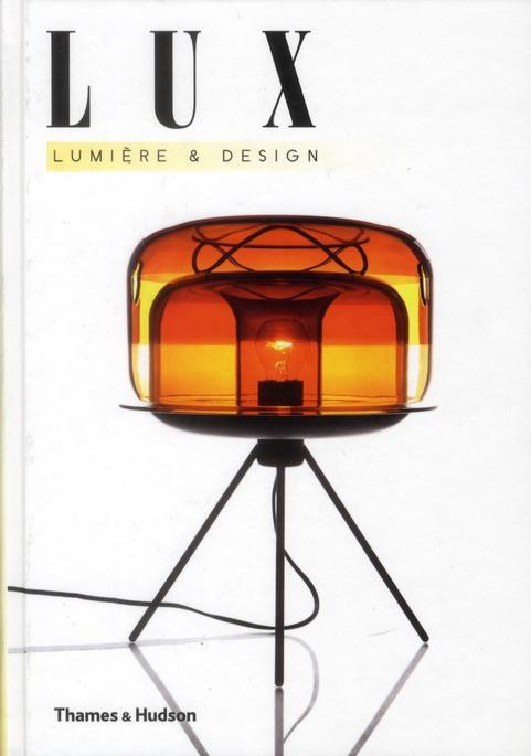 Lux ; Lumiere Et Design
