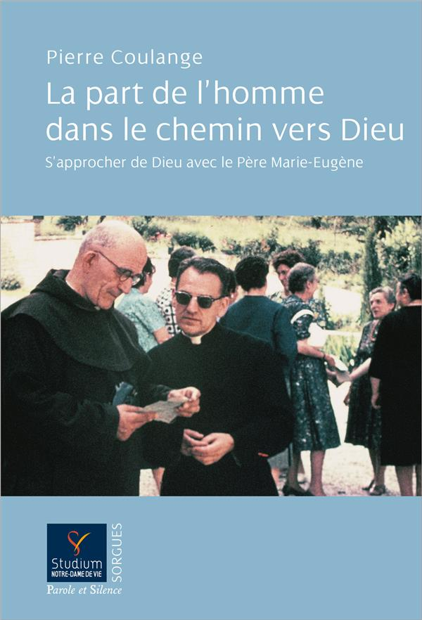 LA PART DE L'HOMME DANS LE CHEMIN DE DIEU