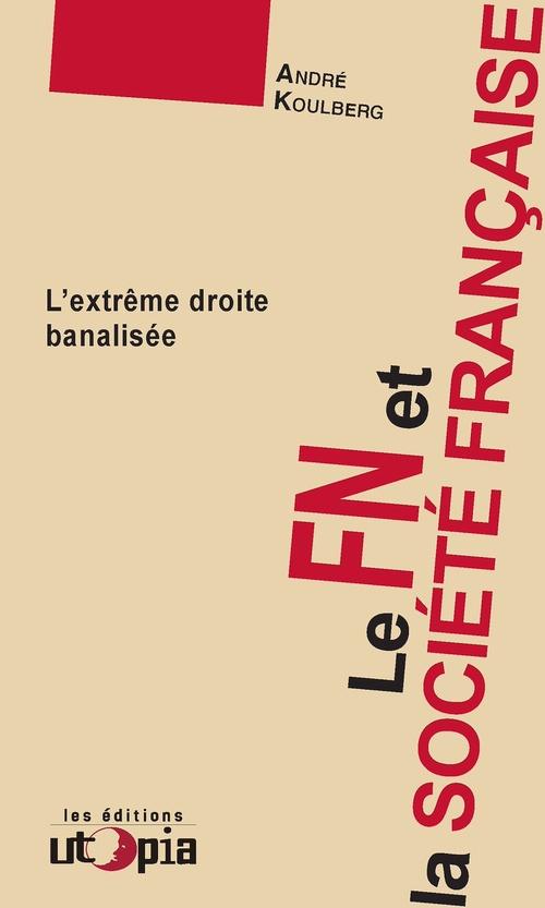 Le FN et la société française