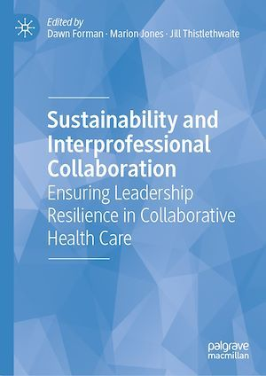 Sustainability and Interprofessional Collaboration