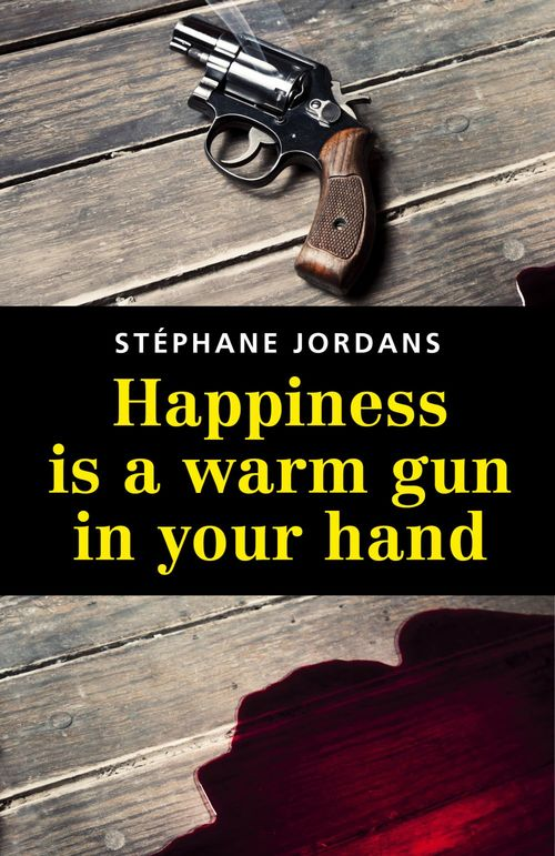 Happiness is a warm gun in your hand