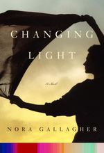 Changing Light  - Nora Gallagher