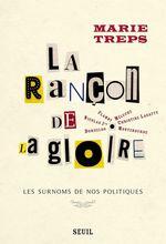 Vente Livre Numérique : La Rançon de la gloire. Les surnoms de nos politiques  - Marie Treps