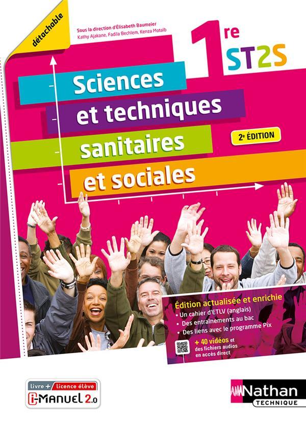 sciences et techniques sanitaires et sociales : 1ère ST2S (édition 2021)