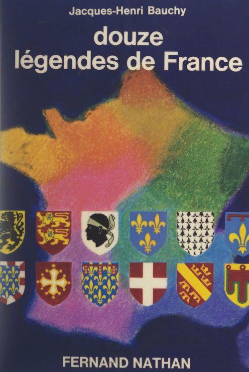 Douze légendes de France