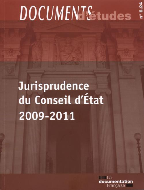 Jurisprudence du conseil d'etat 2009-2011 - documents d'etudes n 6.24