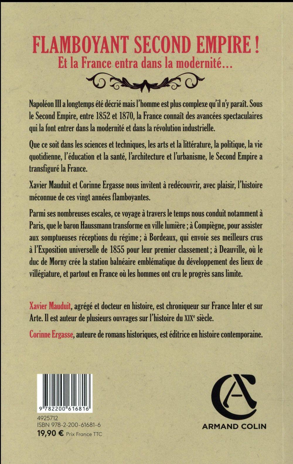 Flamboyant second empire ! ; et la France entra dans la modernité...