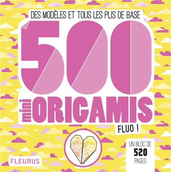 500 mini origamis fluo ! des modèles et tous les plis de base