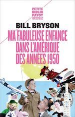 Vente EBooks : Ma fabuleuse enfance dans l'Amérique des années 1950  - Bill Bryson